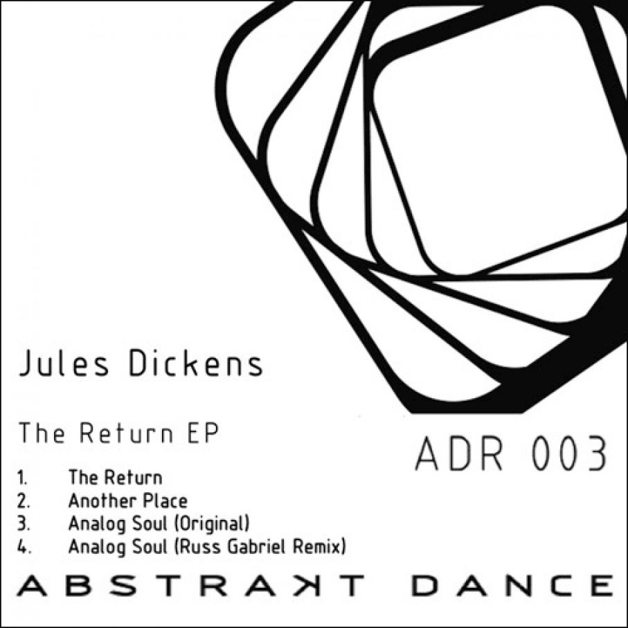 ADR003 / JULES DICKENS / THE RETURN EP